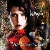 Place Between Places by Lili Haydn