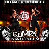 Bumpa Shake Riddim by Various Artists