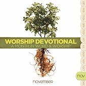 Worship Devotional - November by Various Artists
