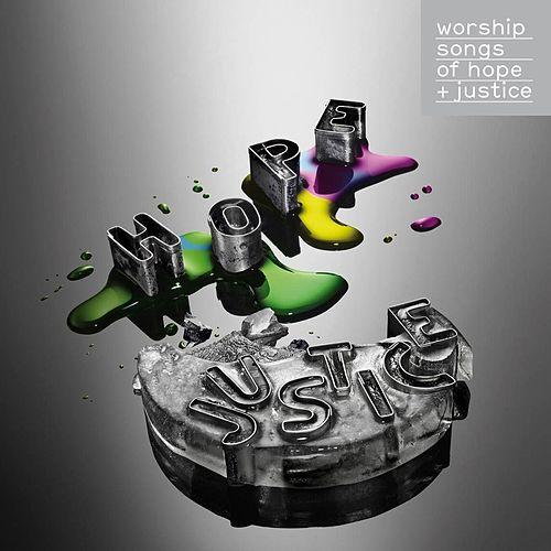 Worship Songs of Hope & Justice by Various Artists