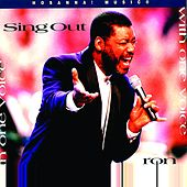 Sing Out With One Voice by Ron Kenoly