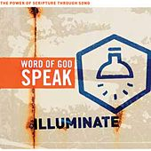 Word of God Speak: Illuminate by Various Artists