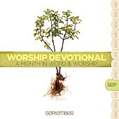 Worship Devotional - September by Various Artists
