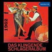 Das Klingende Schlageralbum 1962 (Original Album 1962) de Various Artists