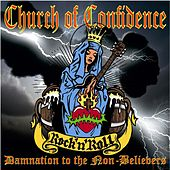 Damnation to the Non-Believers by Church Of Confidence