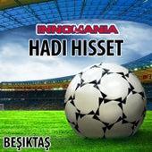 Hadi Hisset - Inno Besiktas by The World-Band