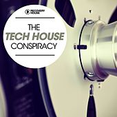 The Tech House Conspiracy by Various Artists