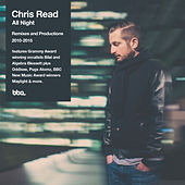 Chris Read presents All Night: Remixes & Productions 2009-2015 de Various Artists