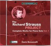 The Richard Strauss Project: Complete Works for Piano Solo, Vol. 1 von Dario Bonuccelli