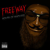 Month of Madness, Vol. 6 de Freeway