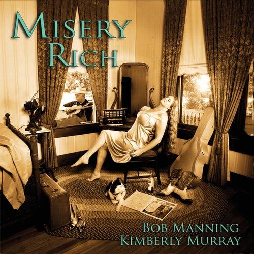 Misery Rich by Bob Manning