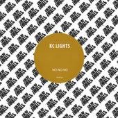 No No No by KC Lights