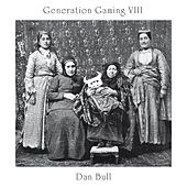 Generation Gaming VIII by Dan Bull