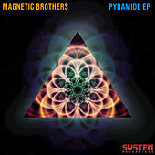 Pyramide - EP by Magnetic Brothers