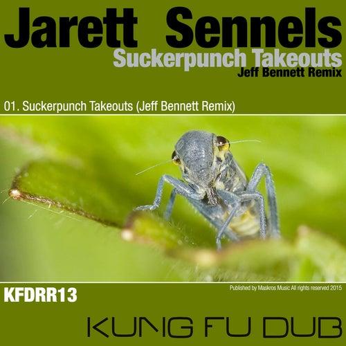Suckerpunch Takeouts by Jarett Sennels