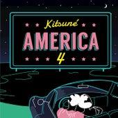 Kitsuné America 4 by Various Artists