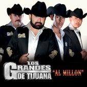 Al Millon by Los Grandes De Tijuana