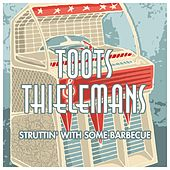 Struttin' With Some Barbecue de Toots Thielemans