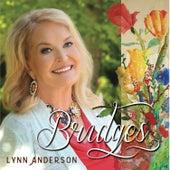 Bridges by Lynn Anderson