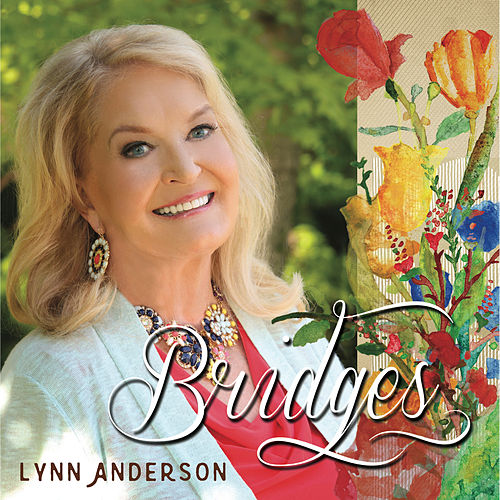 Bridges by Lynn Anderson