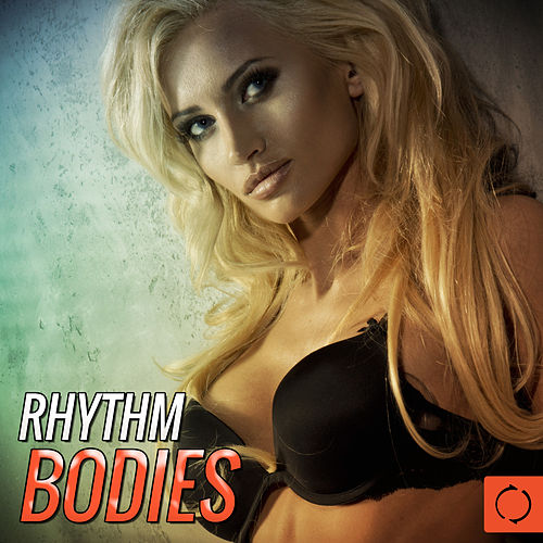 Rhythm Bodies by Various Artists