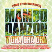 1000 X 100 Bailables (Mambo Danzon y Cha Cha Cha) by Various Artists