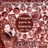 Tangos para la Historia (1944 - 1948) de Various Artists
