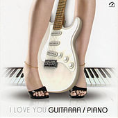 I Love You Guitarra / Piano de Various Artists