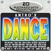 Antro's Dance 20 Platinum Hits Collection von Various Artists