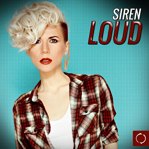 Siren Loud by Various Artists