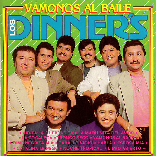 Los Dinners Vamonos al Baile by Los Dinner's