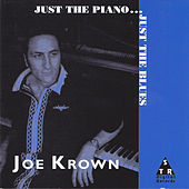 Just the Piano...Just the Blues de Joe Krown