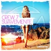 Suavemente by Crew 7