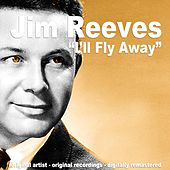 I'll Fly Away de Jim Reeves