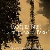 Les prénoms de Paris von Jacques Brel