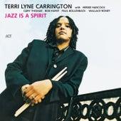 Jazz Is a Spirit by Terri Lyne Carrington
