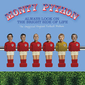 Always Look On The Bright Side Of Life von Monty Python