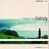Satisfy by Kathryn Scott