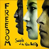 Freedom by Sound Of The New Breed