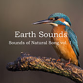 Sounds of Natural Song Vol. 1 by Earth Sounds