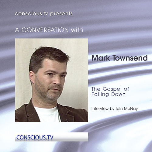 The Gospel of Falling Down de Mark Townsend