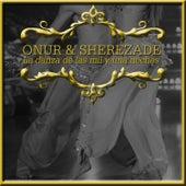Onur & Sherezade la Danza de las Mil y una Noches by Various Artists