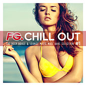 FG Chill Out #1 - The Chill Out & Lounge Music Must Have Selection von Various Artists