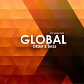 Global Drum & Bass by Various Artists