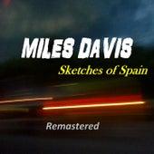 Sketches of Spain (Remastered) von Miles Davis