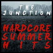 Hardcore Summer Hits by Junction