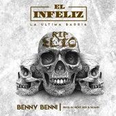 El Infeliz von Benny Benni