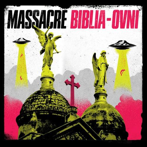 Biblia Ovni de Massacre