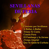 Sevillanas de Feria by Various Artists