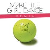 Yé Yé (Ooh La La) (Remixes) by Make The Girl Dance